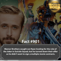 Anime, Batman, and Beautiful: AHEAD  BOOK  Fact #901  Warner Brothers soughtout Ryan Gosling for the role of  the Joker in Suicide Squad, but he turned down their offer  as he didn't want to sign a multiple movie contracts. I'm back! Sorry for being MIA, life is hitting me pretty hard right now! But thank you for those who stayed around! - dc dccomics dccomicsfacts supervillain dcuniverse facts dcgramm dcheroes venom dcvillains beautiful dcu anime dcart cartoon photo dccomic grantgustin justiceleague flash wallywest batman batmanvsuperman flashcw barryallen theflash =====================================