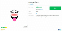 roblox: Ahegao Face  By ROBLOx  Best Price 6,969  Buy  Type  Genres  Description  See more Resellers  Face  All  The perfect face for a lewd robloxian doing their best to  absorb daddys cummys:3  Try On  LIMITED U  69K