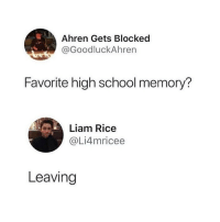 Memes, School, and Shopping: Ahren Gets Blocked  @GoodluckAhren  Favorite high school memory?  Liam Rice  @Li4mricee  Leaving link in my bio if ur a student who wants discount codes while shopping online 💘💘💓💘💞💖