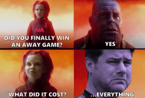 Spurs fan after yesterday's win https://t.co/TDiID0QPD2: AIA  DID YOU FINALLY WIN  YES  AN AWAY GAME?  ...EVERYTHING  WHAT DID IT COST? Spurs fan after yesterday's win https://t.co/TDiID0QPD2