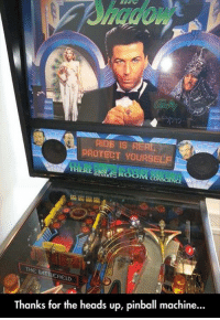 Thanks For The Heads Up: AIDS IS REAL  PROTECT YOURSELF  THE HELD  Thanks for the heads up, pinball machine...