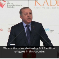 """""""If you go any further, these border gates will be opened... You were not the ones to pick up the body of baby Aylan.""""  Turkey's President  Recep Tayyip Erdoğan warns the EU he'll open the gates to refugees after MEPs halted membership talks.: Aile ve  5osyal Politikalar  Bakanligh  KA DIN VE DEMO KRAS  MEDYA ANA  CSGB  We are the ones sheltering 3-3.5 million  refugees in this country """"If you go any further, these border gates will be opened... You were not the ones to pick up the body of baby Aylan.""""  Turkey's President  Recep Tayyip Erdoğan warns the EU he'll open the gates to refugees after MEPs halted membership talks."""