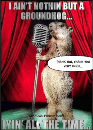His singing is fine but his dancing is a little squirrelly. #UnKNOWN_PUNster: AIN'T NOTHIN BUT A  GROUNDHOG  THANK YoU, THANK You  VERY MuCH..  KNOWN PUNster @201  LYIN ALL THE TIME His singing is fine but his dancing is a little squirrelly. #UnKNOWN_PUNster