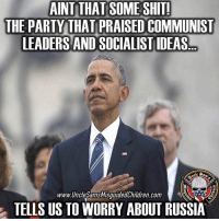 Ass, Family, and Guns: AINT THAT SOMESHTI  THE PARTY THAT PRAISED COMMUNIST  LEADERS AND SOCIALISTIDEAS  www.Unclesams SamsMisguidedChildren.com  TELLS US TO WORRY ABOUT RUSSIA 🇺🇸 Ain't that some shit. For those who need a trip to the memory lane. Here is obama the first president since anyone can remember in Cuba kissing Raul's communist ass. He couldn't wait to go to Cuba to kiss commies assholes. 👊🏽💀👍🏽 UncleSamsMisguidedChildren 🇺🇸 Check out our store. Link in bio. 🇺🇸 LIKE our Facebook page 🇺🇸 Subscribe to our YouTube Channel 🇺🇸 Visit our website for more News and Information. 🇺🇸 www.UncleSamsMisguidedChildren.com 🇺🇸 Tag and Join our Misguided Family @unclesamsmisguidedchildren USE CODE USMCNATION10 for 10% off our Store. MisguidedLife MisguidedNation USMCNation Apparel ProGun 2A Tactical alllivesmatter k9 POLICE trump Gun SemperFi Ammo republican USMC Deplorable oathkeeper snowflake trumpwall donaldtrump trump trumpmemes MAGA pence armystrong republicans sheepdog backtheblue.