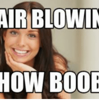 Boobs: AIR BLOWIN  HOW BOOB
