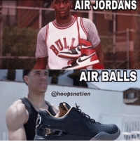 Throwback meme of the day. @hoopsnation for more. Tags: Balls BallBros NBA: AIR JORDANS  AIR BALLS  @hoopsnation Throwback meme of the day. @hoopsnation for more. Tags: Balls BallBros NBA
