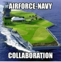 collaborative: AIRFORCE-NAVY  COLLABORATION