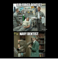 Memes, Navy, and 🤖: AIRFORCEDENTIST  W NAVY DENTIST Who in agreement?? navy airforce dentist navydentist airforcedentist usaf usn tooth teeth bazooka rpg drill tomahawk moab getthefuckouttahere jdam rocket gun missle mash tvland