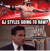 Memes, World Wrestling Entertainment, and Wrestlemania: AJ STYLES GOING TO RAW? IMO AJ should stay on Smackdown, as RAW already has many big names (i.e. Rollins, Bálor, Lesnar, Reigns, etc.), so AJ going to RAW would be a mistake IMO. And yes, SD Live will probably get big stars from RAW, but I prefer AJ on SD Live, just imagine a Styles-Nakamura feud in WWE 😍 Do you want to see AJ Styles go to RAW? 👇👇👇👇👇👇👇👇👆 kevinowens chrisjericho romanreigns braunstrowman sethrollins ajstyles deanambrose randyorton braywyatt tripleh shanemcmahon charlotte nikkibella samizayn johncena sashabanks brocklesnar goldberg bayley alexabliss themiz finnbalor kurtangle wrestlemania wwememes wwememe wwefunny wrestlingmemes wweraw wwesmackdown