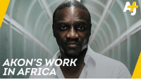 "Remember Akon? He's boosting solar power in Africa and planning to build a ""real-life"" Wakanda.: AKON'S WORK  IN AFRICA Remember Akon? He's boosting solar power in Africa and planning to build a ""real-life"" Wakanda."