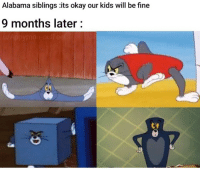 Alabama siblings its okay our kids will be fine  9 months later: