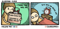 """Clock, Http, and Alarming: ALARMING CLOCK  I THINK THIS  WILL DO.i  ?, 12  6 S  ALARn CocK V2  DESIGNED TO  WAKE YOU UP!  @CUJKocOMICS  FOLLOW ME! <p>I think this has some potential via /r/MemeEconomy <a href=""""http://ift.tt/2g6jbKO"""">http://ift.tt/2g6jbKO</a></p>"""