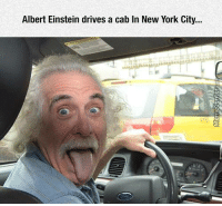 Memes, 🤖, and York: Albert Einstein drives a cab In New York City... Your argument is invalid!