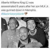 mlk: Alberta Williams King (L) was  assassinated 6 years after her son MLK Jr  was gunned down in Memphis