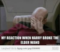 and in the movie when he didnt repair his old one first: aldanie  MY REACTION WHEN HARRY BROKE THE  ELDER WAND  meme generator net  9GAG  Laughed? Go to 9gag.com/gag/3380680 and in the movie when he didnt repair his old one first