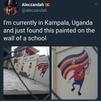Follow @ladbible 🔥: Aleczandah  @aleczandah  I'm currently in Kampala, Uganda  and just found this painted on the  wall of a schoo  , GOLDEN TOTS PRE SC Follow @ladbible 🔥