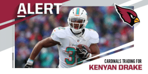 Dolphins trade RB Kenyan Drake to Cardinals for conditional 2020 pick. (via @TomPelissero) https://t.co/jBTwVDD6Lq: ALERT  MIAMI  Dola  CARDINALS TRADING FOR  KENYAN DRAKE Dolphins trade RB Kenyan Drake to Cardinals for conditional 2020 pick. (via @TomPelissero) https://t.co/jBTwVDD6Lq