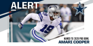 .@DallasCowboys WR Amari Cooper has been named to the 2020 #ProBowl, replacing Bucs WR Mike Evans. https://t.co/1vnIBw2f03: ALERT  NAMED TO 2020 PRO BOWL  AMARI COOPER .@DallasCowboys WR Amari Cooper has been named to the 2020 #ProBowl, replacing Bucs WR Mike Evans. https://t.co/1vnIBw2f03