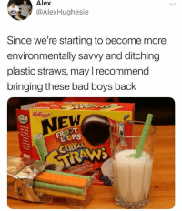savvy: Alex  @AlexHughesie  Since we're starting to become more  environmentally savvy and ditching  plastic straws, may I recommend  bringing these bad boys back  Kelloggs  NEW  LCOP  CEREAL