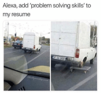 Wait a minute.  🤔 😂: Alexa, add problem solving skills' to  my resume  F04BGİ Wait a minute.  🤔 😂