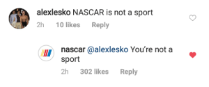 meirl by Tickles0Fury MORE MEMES: alexlesko NASCAR is not a sport  2h 10 likes Reply  nascar @alexlesko You're not a  sport  II  2h 302 likes Reply meirl by Tickles0Fury MORE MEMES