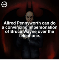 Batman's Siri! 🖲 batman siri alfredpennyworth alfred hero heroes svf comic dc dccomics fact facts dcfacts dccomic telephone: Alfred Pennyworth can do  a convincing impersonation  of Bruce Wayne over the  telephone. Batman's Siri! 🖲 batman siri alfredpennyworth alfred hero heroes svf comic dc dccomics fact facts dcfacts dccomic telephone