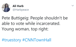"Ali, Community, and Life: Ali Harb  @Harbpeace  Pete Buttigeig: People shouldn't be  able to vote while incarcerated.  Young woman, top right:  allofmysockshaveholesinthem:  xelamanrique318:  thatpettyblackgirl:  Forever mood in crowds of white People cheering for oppression.    White gays are WHITE first we been knew.  To the people who don't understand ""white gays are white first"" I am a white, gay male. I knew I was gay at 16 years old, but I knew I was white my whole life.  The gay male community is oddly full of bigoted racists, biphobes, transphobes, etc. Don't believe that the oppressed can't oppress others."