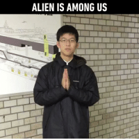 9gag, Memes, and Orochimaru: ALIEN IS AMONG US Now greet your friends like this! Follow @9gag for more App📲👉@9gagmobile 👈 9gag alien greetings flexibility parasyte orochimaru isolation (credit: TW - science60310)