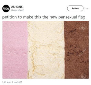Pansexual, Make, and New: ALIt3NS  @AliensExist3  Follow  AIt38  petition to make this the new pansexual flag  9:41 am -9 Jun 2018 me🍦irl