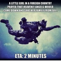 This has to he best Military meme on IG 👊🏻🇺🇸 - CheckOut: @f1firearms (texas made) - ❎ DOUBLE TAP pic 🚹 TAG your friends 🆘 DM your Pics-Vids 📡 Check My IG Stories👈 - - - ArmyStrong Sailor Marine Veterans Military Brotherhood Marines Navy AirForce CoastGuard UnitedStates USArmy Soldier NavySEALs airborne socialmedia - operator troops tactical Navylife patriot USMC Veteran America MIL👢🖕🏻U: ALITTLE GIRL IN AFOREIGN COUNTRY  PRAYED THAT HEAVENLY ANGELS WOULD  ETA: 2 MINUTES This has to he best Military meme on IG 👊🏻🇺🇸 - CheckOut: @f1firearms (texas made) - ❎ DOUBLE TAP pic 🚹 TAG your friends 🆘 DM your Pics-Vids 📡 Check My IG Stories👈 - - - ArmyStrong Sailor Marine Veterans Military Brotherhood Marines Navy AirForce CoastGuard UnitedStates USArmy Soldier NavySEALs airborne socialmedia - operator troops tactical Navylife patriot USMC Veteran America MIL👢🖕🏻U