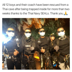Facebook, Love, and Memes: All 12 boys and their coach have been rescued from a  Thai cave after being trapped inside for more than two  weeks thanks to the Thai Navy SEALs. Thank you The Thai Navy SEALs posted this photo on their Facebook page, letting the world know the divers and medic have exited the cave. Amazing. Like this picture to send some love.