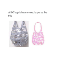 Girls, Girl, and Time: all 90's girls have owned a purse like  this time really flies by when you take a nap two times a day, right @hoeposts