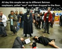 "Family, Memes, and Via: All day this couple ran up to different Batmarn  cosplayers, yelled ""son!"" and then dropped to the floor.  Wayne  Family  The Lethal.. via /r/memes https://ift.tt/2MfOL7G"