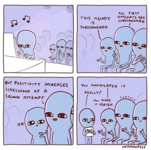 Supporting others in their dreams is important: ALL FIRST  ATTEMPTS ARE  SUBSTANDARD  THIS MELODY  IS  SUBSTANDARD  BUT POSITIVITY INCREASES  You ANNIHILATED IT  LIKELIHOOD OF A  REALLY?  SERFECT  SECOND ATTEMPT  You MADE  IT PERISH  NATHANWPYLE Supporting others in their dreams is important