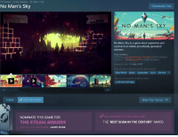 """Just gonna leave this here.. https://t.co/EZgn9Q7zeb: All Games > Action Games No Man's Sky  No Man's Sky  Community Hub  NO MAN'S SKY  누  No Man's Sky is a game about exploration and  survival in an infinite procedurally generated  universe.  User reviews  RECENT Overwhelmingly Negative (2,877 reviews)  OVERALL Mostly Negative (75,865 reviews)  Release Date: 12 Aug, 2016  Popular user-defined tags for this product  Open World Space Exploration Scifi Survival  Tags you've applied to this product  +Add your own tags  Follow Not Interested  View Your Queue →  YOU NOMINATED THIS GAME FOR:  NOMINATE THIS GAME FOR  THE STEAM AWARDS  COMING THIS DECEMBER  THE """"BEST SCAM IN THE CENTURY"""" AWARD  LEARN MORE Just gonna leave this here.. https://t.co/EZgn9Q7zeb"""