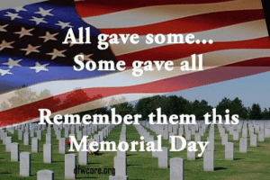 11 Memorial Day Memes To Celebrate The Holiday: All  gave some..  Some gave  Remember them this  Memorial Day  wcore.org 11 Memorial Day Memes To Celebrate The Holiday