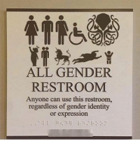All Genders: ALL GENDER  RESTROOM  Anyone can use this restroom,  regardless of gender identity  or expression