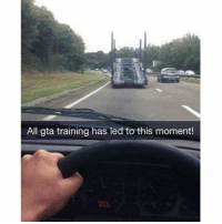 You know what to do... @thegamingbible: All gta training has led to this moment! You know what to do... @thegamingbible