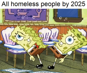 Perfectly balanced, as all things should be: All homeless people by 2025 Perfectly balanced, as all things should be