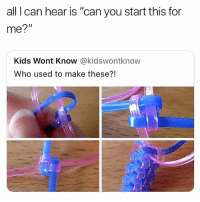 "Girl, Kids, and Tag Someone: all I can hear is ""can you start this for  me?""  Kids Wont Know @kidswontknow  Who used to make these?! Who remembers 🙌🏼 Tag someone 👀 @teengirlclub @teengirlclub @teengirlclub"