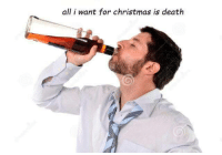 Memes, 🤖, and All I Want for Christmas: all i want for christmas is death - Trending Memes