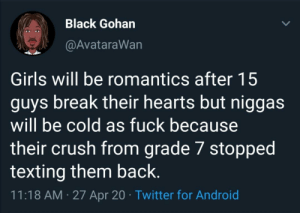 All it takes is one heartbreak. (via /r/BlackPeopleTwitter): All it takes is one heartbreak. (via /r/BlackPeopleTwitter)