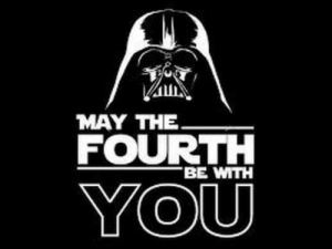 May the Fourth, May, and All: All  MAY THE  FOURTH  BE WMITH  YOU