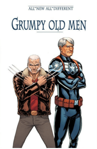 <p>Marvel&rsquo;s New Property Is On Point</p>: ALL NEW ALL DIFFERENT  GRUMPY OLD MEN <p>Marvel&rsquo;s New Property Is On Point</p>