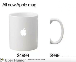 Apple, Tumblr, and Uber: All new Apple mug  $4999  Uber Humor  $999  I'm afraid I just blue myself. failnation:  Gotta get me one