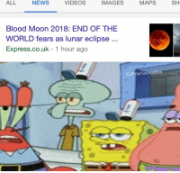 blood moon: ALL  NEWS  VIDEOS  IMAGES  MAPS  SH  Blood Moon 2018: END OF THE  WORLD fears as lunar eclipse  Express.co.uk - 1 hour ago  IG:PolarSaurusRex