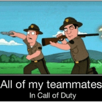 • 😂CALL OF DUTY LOGIC😂 👍🏻DOUBLE TAP FOR MORE POSTS👍🏻 👇🏻WHATS YOUR FAV COD👇🏻: All of my teammates  In Call of Duty • 😂CALL OF DUTY LOGIC😂 👍🏻DOUBLE TAP FOR MORE POSTS👍🏻 👇🏻WHATS YOUR FAV COD👇🏻