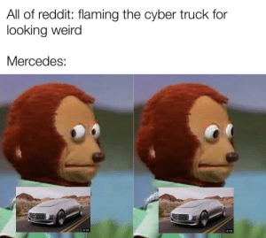 Bean car by NutterButter553 MORE MEMES: All of reddit: flaming the cyber truck for  looking weird  Mercedes:  6:18  6:18 Bean car by NutterButter553 MORE MEMES