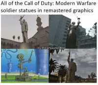 Wow I barely posted today. (@polarsaurusrex): All of the Call of Duty: Modern Warfare  soldier statues in remastered graphics  IG Polar SaurusRex Wow I barely posted today. (@polarsaurusrex)