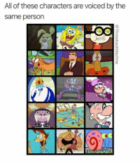Memes, Collage, and Applause: All of these characters are voiced by the  same person  PIC COLLAGE Round of applause for Tom Kenny